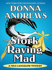 Stork Raving Mad (Thorndike Mystery) Andrews, Donna Very Good Book