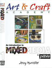 Art & Craft - An Introduction To MIXED MEDIA By PEBEO DVD By Jenny Muncaster