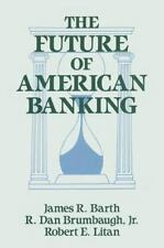 The Future of American Banking (Columbia University Seminars)-ExLibrary