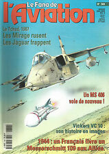 FANA DE L AVIATION N° 369 TCHAD / MIRAGE / JAGUAR / MS 406 / VIKERS VC10