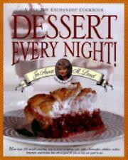 DESSERT EVERY NIGHT! by JoAnna M. Lund A Healthy Exchanges Cookbook HC w/DJ