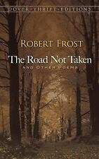 The Road Not Taken and Other Poems (Dover Thrift Editions) Robert Frost Paperba