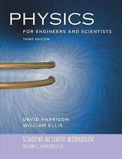 For Physics for Engineers and Scientists by Ohanian, William Ellis and David...
