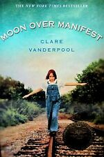 Moon over Manifest by Clare Vanderpool Newberry Award Winner Hardcover History