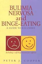 Bulimia Nervosa and Binge-Eating: A Guide to Recovery (Overcoming)-ExLibrary