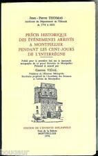 Précis historique événements MONTPELLIER pendant les Cent-Jours de l'interrègne