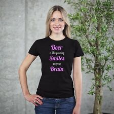 """Beer Is Like Pouring Smiles on Your Brain"" Women's 100% Cotton T-Shirt"