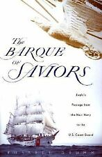 The Barque of Saviors: Eagle's Passage from the Nazi Navy to the U.S. Coast Guar