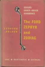 Ford Zephyr & Zodiac Handbook for the owner/driver from 1951  pub. Odhams 1961