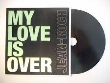 JEAN-ROCH : MY LOVE IS OVER ▓ CD SINGLE PORT GRATUIT ▓