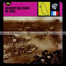 #06.24 Les 24 HEURES DU MANS : 11 Juin 1955 (ACCIDENT) - Fiche Auto Car Card