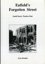 Local History Book : Enfields Forgotten Street, South Street, Ponders End signed