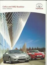 TOYOTA CELICA & MR2 ROADSTER SELECT EDITIONS SALES BROCHURE SEPT. 2004 FOR 2005
