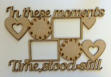 'In These Moments' Hanger With 2 Clocks & Photos mdf blank *LARGE SIZE*