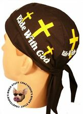 RIDE WITH GOD SKULLCAP HEAD WRAP **MADE IN THE USA** BUILT IN SWEAT BAND