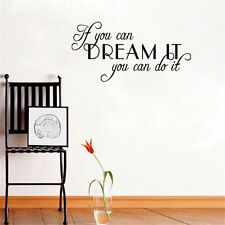 IF YOU CAN DREAM IT YOU CAN DO IT Vinyl Word Quote Wall Decal Love Inspire