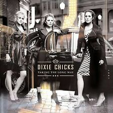 Taking the Long Way by Dixie Chicks not ready to make nice CHINESE IMPORT sony