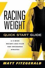 Racing Weight Quick Start Guide by Matt Fitzgerald (2011, Paperback)