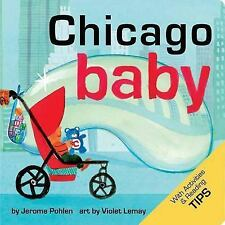 Chicago Baby by Jerome Pohlen and Puck (2013, Board Book)