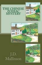 The Chinese Zodiac Mystery by Mallinson, J. D. -Paperback
