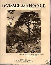 ▬► LES PYRENNES_LE BEARN_LA COTE BASQUE  de 1926 LE VISAGE DE LA FRANCE