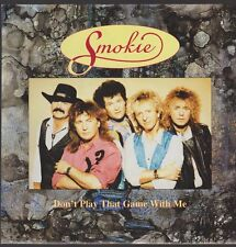"7"" Smokie Don`t Play That Game With Me 90`s EMI Electrola"