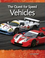 The Quest for Speed: Vehicles: Forces and Motion (Science Readers), Excellent Bo