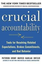 Crucial Accountability - Joseph Grenny, David Maxfield, Kerry Patterson