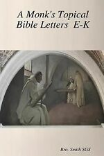 A Monk's Topical Bible Vol 2 : Monastic Series (2011, Paperback)