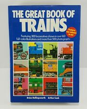 THE GREAT BOOK OF TRAINS by Brian Hollingsworth Arthur Cook 1987 hardcover HB