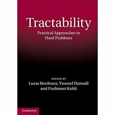 Tractability Practical Approaches to Hard. 9781107025196 Cond=LN:NSD SKU:3166124