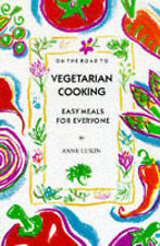 On the Road to Vegetarian Cooking: Easy Meals for Everyone, Lukin, Anne, New Boo
