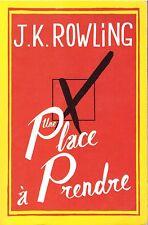 J K ROWLING UNE PLACE A PRENDRE + PARIS POSTER GUIDE