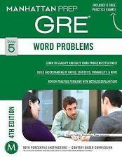Word Problems GRE Strategy Guide, 4th Edition by Manhattan Prep (2014,...