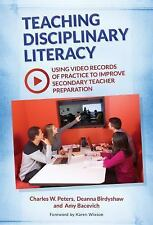Teaching Disciplinary Literacy : Using Video Records of Practice to Improve...