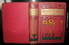 "Queen Victoria Her Life Times-  Author of ""Grace Darling C1910+ HB"