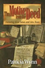 Patricia Wynn - Motive From The Deed (2007) - Used - Trade Cloth (Hardcover