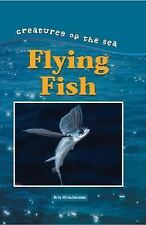 Flying Fish (Creatures of the Sea)