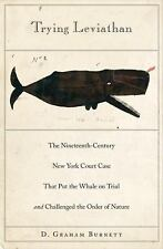 Trying Leviathan : The Nineteenth-Century New York Court Case That Put the...