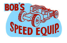 BOB'S SPEED EQUIPMENT DRAG RACE HOT RAT ROD DECAL VINTAGE LOOK STICKER