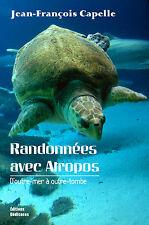 Randonnees avec Atropos, par Jean-Francois Capelle