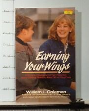 Earning Your Wings by William L. Coleman (1984, Paperback)   G175