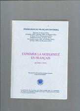 Exprimer la modernité en Français Québec 1989 Alain Guillermou REF E33