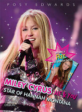 Miley Cyrus: Me and You - Star of Hannah Montana: The Best of Both Girls, Posy E