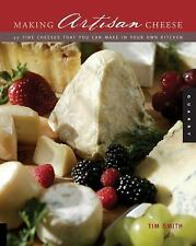 Making Artisan Cheese : Fifty Fine Cheeses That You Can Make in Your Own...
