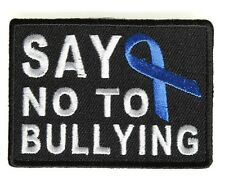 SAY NO TO BULLYING EMBROIDERED IRON ON BIKER PATCH
