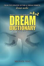 DreamMoods. com: What's in Your Dream? - an A to Z Dream Dictionary by...