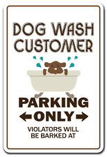 DOG WASH CUSTOMER Novelty Sign gift mobile pet grooming animal lover clean