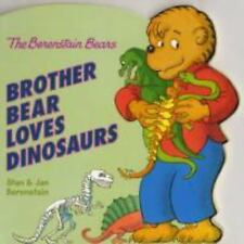 The Berenstain Bears: Brother Bear Loves Dinosaurs-ExLibrary