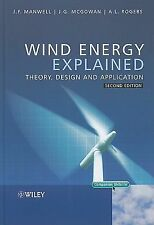 Wind Energy Explained : Theory, Design and Application by Manwell, Anthony L....